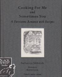 Cooking for Me and Sometimes You: A Parisienne Romance with Recipes