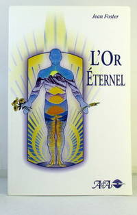 L'OR ETERNEL