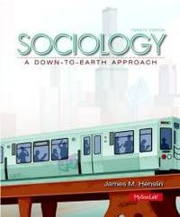 Sociology: A Down-to-Earth Approach (12th Edition) by James M. Henslin - Hardcover - 2013-11-02 - from Books Express and Biblio.co.uk