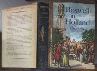 image of Boswell in Holland: 1763 - 1764, including his Correspondence with Belle de Zuylen (Zelide] (The Yale Editions of the Private Papers of James Boswell)