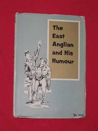 The East Anglian and His Humour
