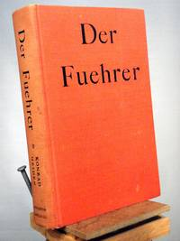 image of Der Fuehrer: Hitler's Rise to Power