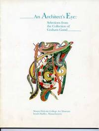 Architect's Eye: Selections from the Collection of Graham Gund