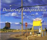 image of Declaring Independence: Photographs by David Graham