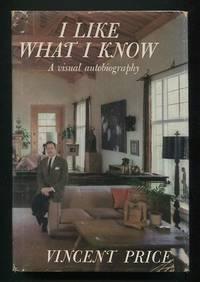 I Like What I Know: A Visual Autobiography [*SIGNED*]
