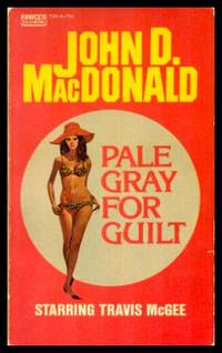 PALE GRAY FOR GUILT - Travis McGee