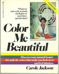 COLOR ME BEAUTIFUL Discover Your Natural Beauty through the Colors That  Make You Look Great and...
