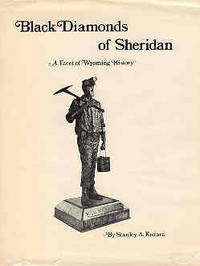 Black Diamonds of Sheridan A Facet of Wyoming History