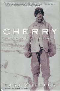 Cherry A Life of Apsley Cherry - Garrard