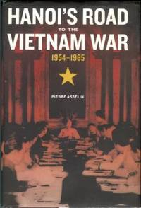 image of Hanoi's Road To The Vietnam War: 1954-1965