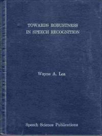 Towards Robustness in Speech Recognition