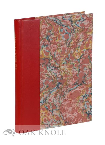 North Hills: Bird & Bull Press, 1969. leather spine, marbled paper over boards. Bird & Bull Press. s...