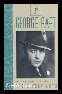 George Raft / by Lewis Yablonsky