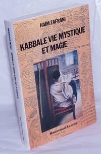 image of Kabbale vie mystique et magie; Judaisme d'Occident Musulman