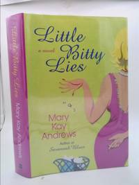 Little Bitty Lies by Mary Kay Andrews - 2003