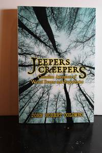 Jeepers Creepers  Canadian Accounts of Weird Events and Experiences