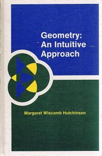 Geometry: An Intuitive Approach