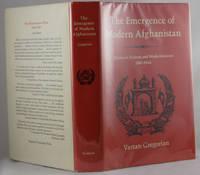 The Emergence of Modern Afghanistan: Politics of Reform and Modernization 1880-1946
