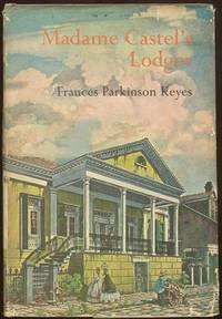 MADAME CASTEL'S LODGER, Keyes, Frances Parkinson