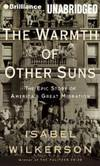 The Warmth of Other Suns: The Epic Story of America's Great Migration by Isabel Wilkerson - 2013-07-09 - from Books Express (SKU: 1469233010n)