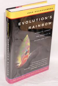 Evolution's Rainbow: diversity, gender, and sexuality in nature and people