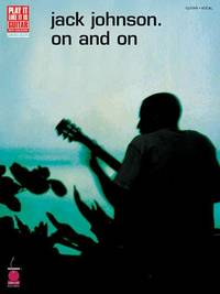 Johnson Jack Play It Like It Is Guitar On And On Gtr Tab/Vce Book
