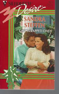 Gift Wrapped Dad (Silhouette Desire series, No. 972)