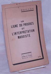 image of La Ligne du Progrès et l'Interprétation Marxiste