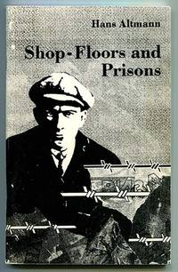 Shop-Floors and Prisons: The Recollections of a German Engineer in Stalin's Russia of the 1930's