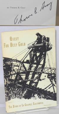 image of Quest For Deep Gold: The Story Of La Grange, California