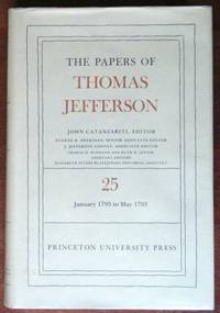 image of The Papers of Thomas Jefferson: Volume 25: 1 January to 10 May 1793