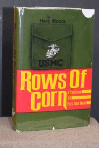 image of Rows of Corn; A True Account of a Parris Island Recruit