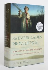 image of An Everglades Providence: Marjory Stoneman Douglas and the American Environmental Century