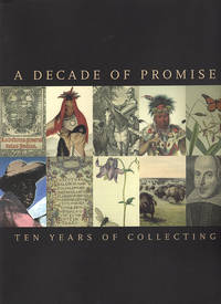 A Decade of Promise: Ten Years of Collecting