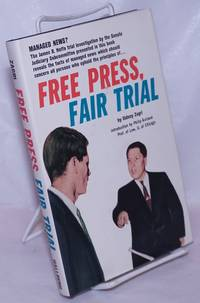 image of Free press, fair trial. Introduction by Philip Kurland
