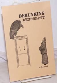image of Debunking Democracy