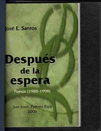 Despues de la espera Poesia (1988-1998): Prologo de Carmen Rivera Villegas