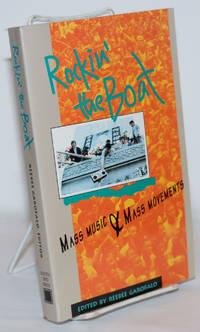 image of Rockin' the boat, mass music & mass movements