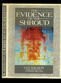 The Evidence of the Shroud by  Ian Wilson - Hardcover - Reprint - 1986 - from Roger Lucas Booksellers and Biblio.com