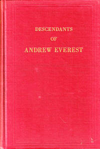 Descendants of Andrew Everest of York, Maine