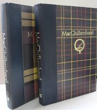 MacGhillemhaoil  TWO VOLUME SET; An Account of my family from earliest times, tracing our origins in Scotland, emigration to Canada, settlement in Wisconsin and move to Minnesota, chronicling our lives and times as farmers, lumbermen, bankers, and grain merchants