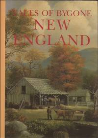 image of Tales of Bygone New England