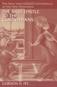 image of The First Epistle to the Corinthians (The New International Commentary on the New Testament)