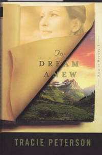 To Dream Anew (Heirs of Montana, Book 3)