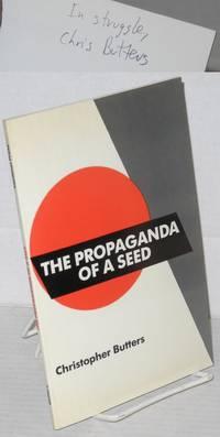 The propaganda of a seed