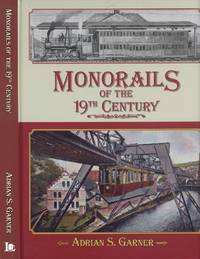 Monorails of the 19th Century