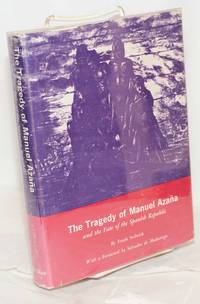 The tragedy of Manuel Azaña and the fate of the Spanish Republic