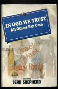 "In God We Trust All Others Pay Cash   (""A Christmas Story"")"