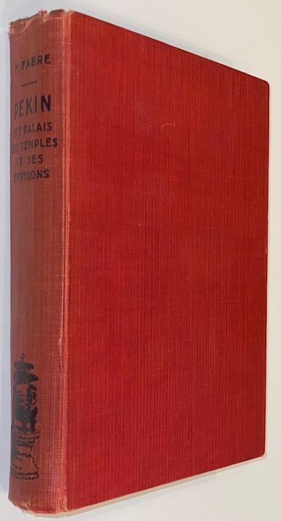 Tien-Tsin (Tianjin): Librairie Française, 1937. 347p., hardcover, very good. Small, contemporaneous...