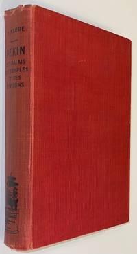 Pekin, ses palais, ses temples, et ses environs. Guide historique et descriptif, illustré par Y. Darcy, compositions originals de J. Malval